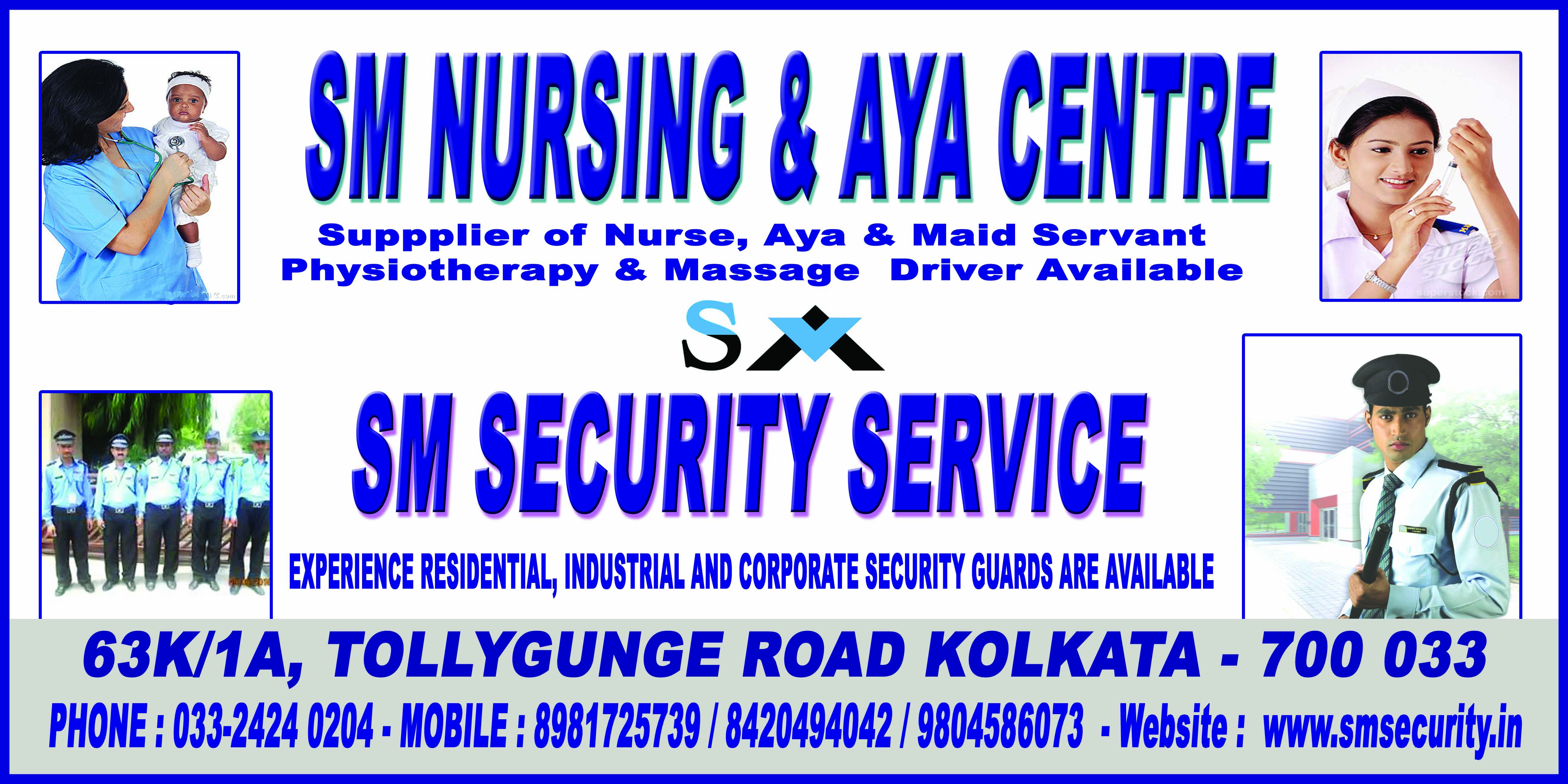 S.M. SECURITY AND NURSING CENTRE