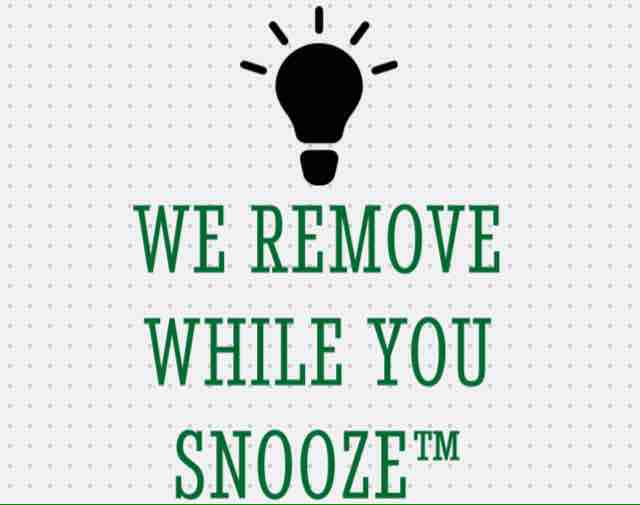 We Remove While You Snooze junk removal service