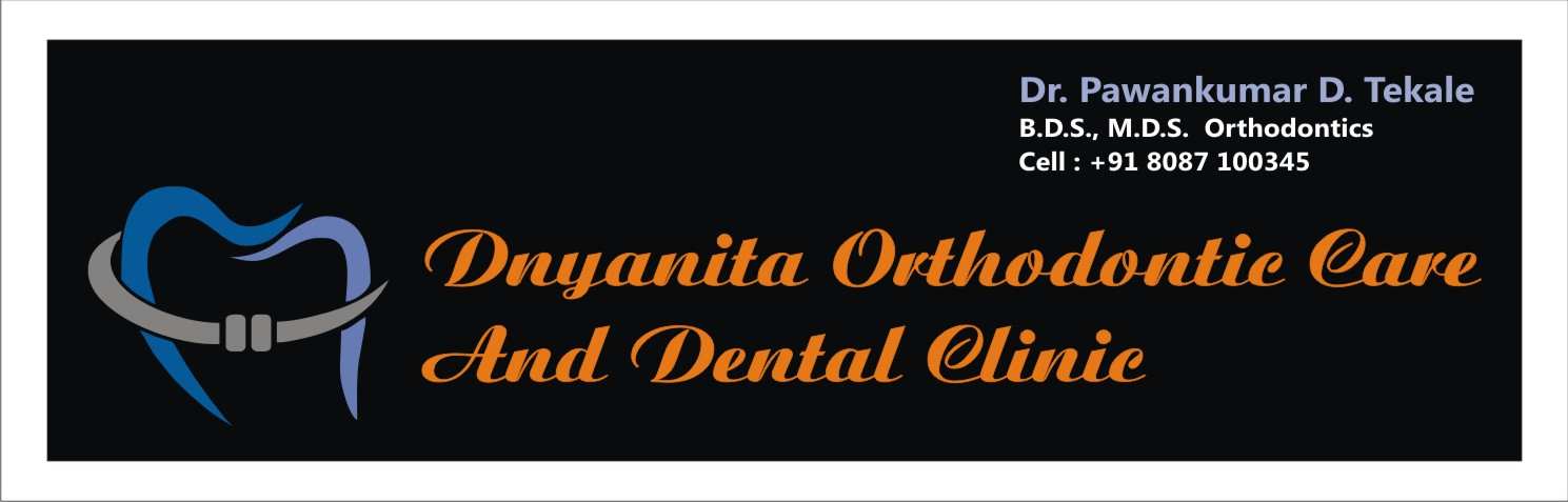 Dnyanita Orthodontic Care and Multispeciality Dental Clinic