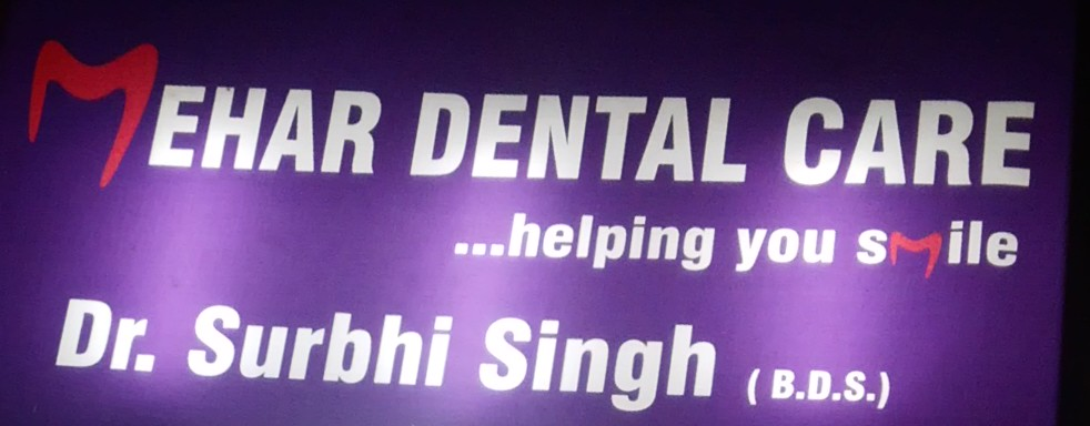 Mehar Dental Care