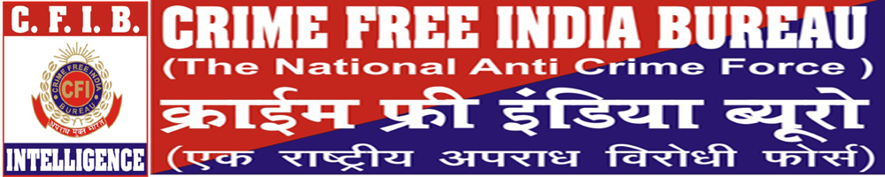 Crime Free India Bureau Up