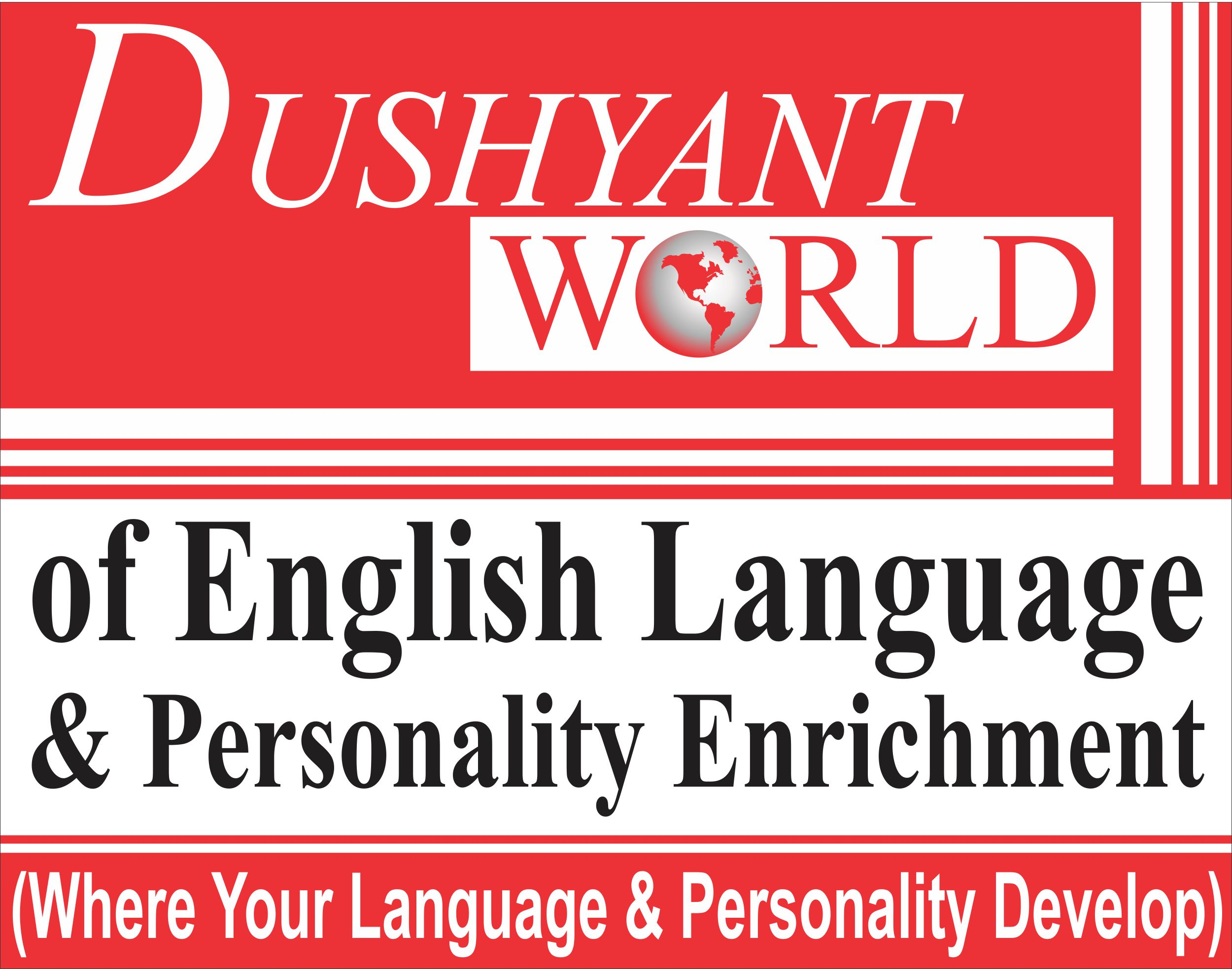 Dushyant World of English Language and Personality Enrichment