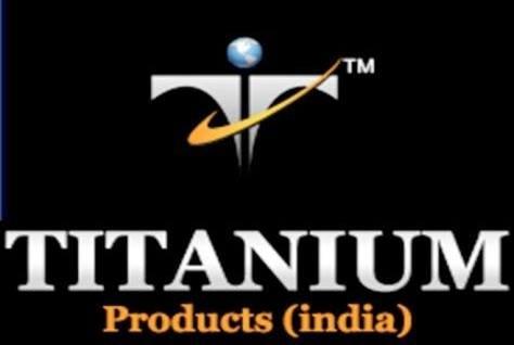 TITANIUM PRODUCTS  INDIA