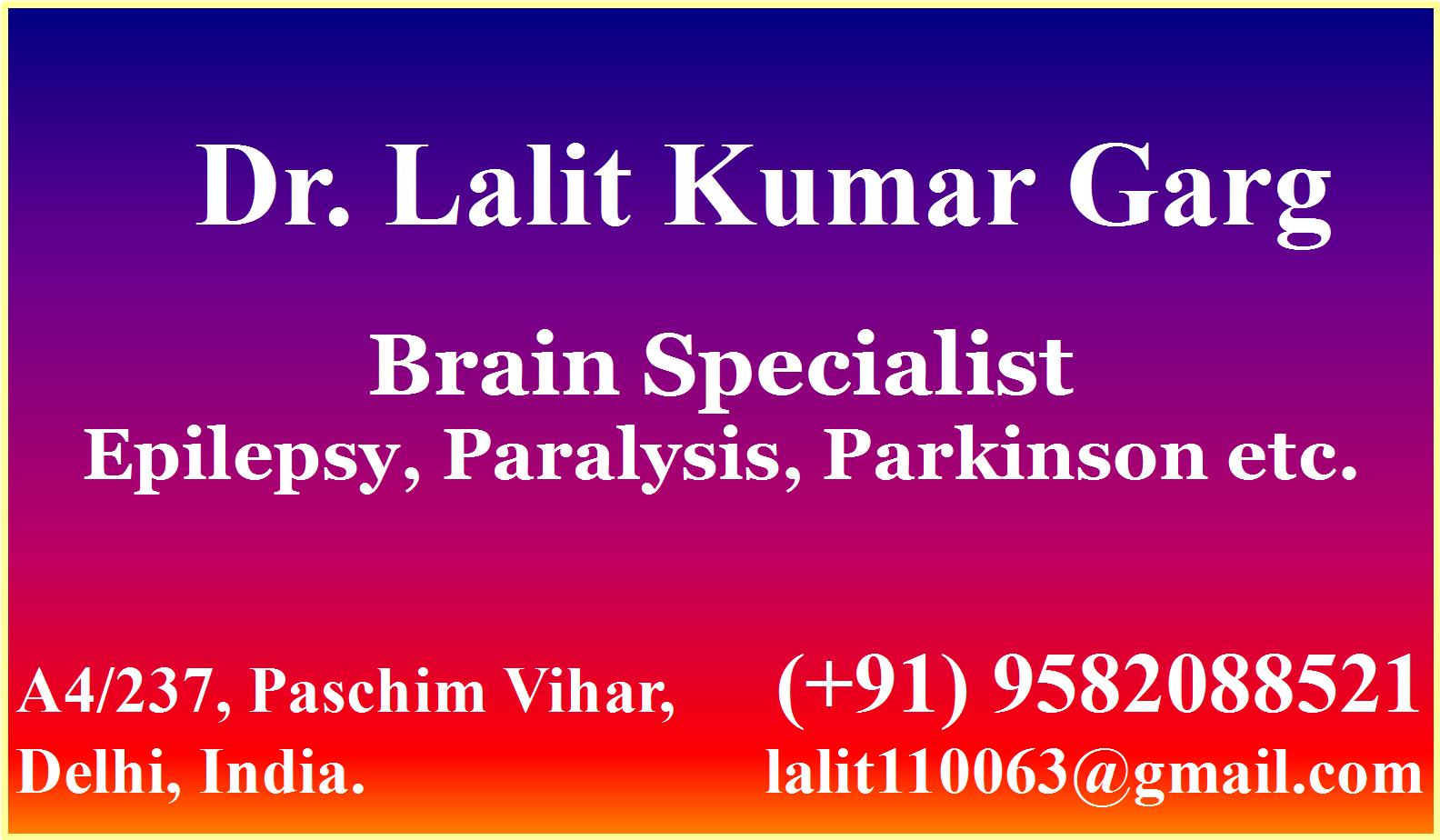 Brain Specialist  Dr. Lalit Kumar Garg    neurologist