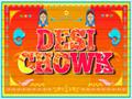 Desi Chowk