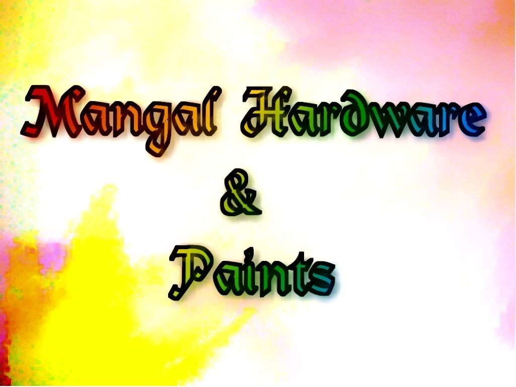 Mangal Hardware and Paints