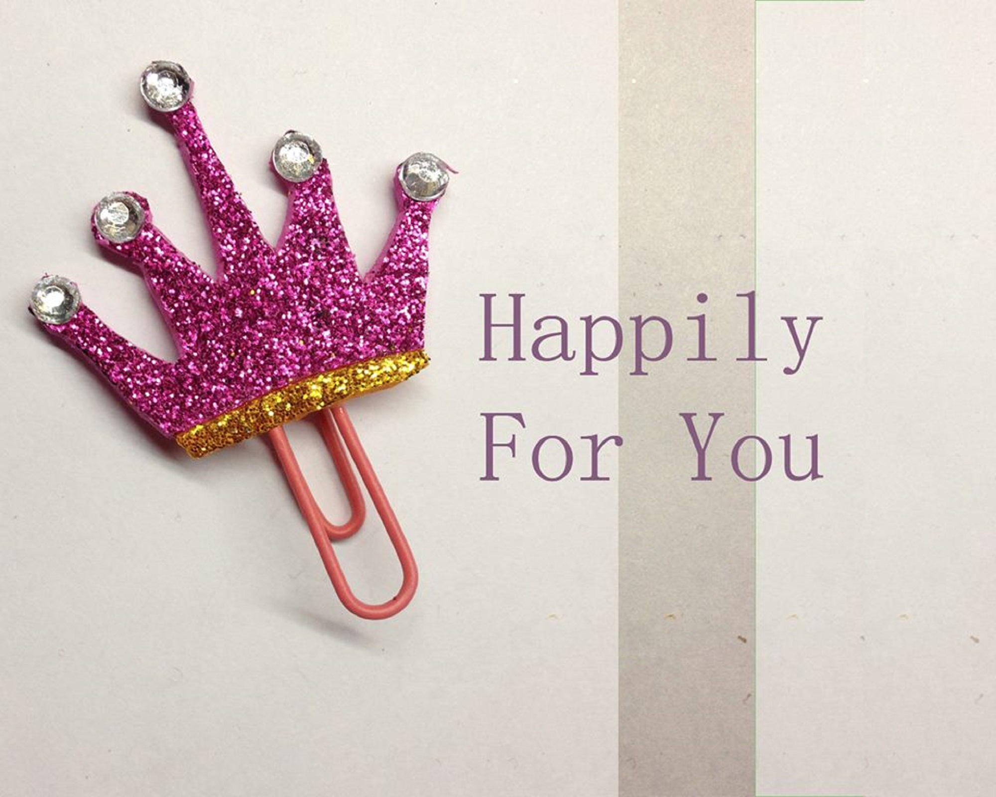 Happily For You