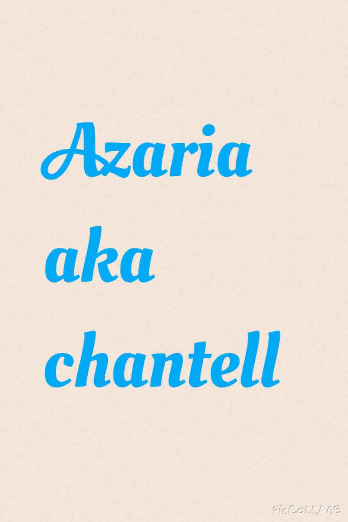 Azaria Ponder AKA Chantell