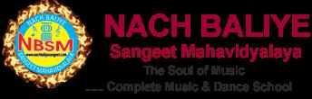 Nach Baliye Sangeet Mahavidyalaya   9210888777