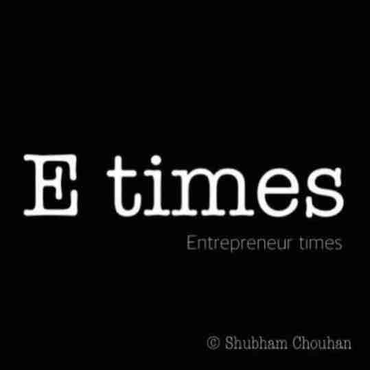E Times - Entrepreneur Times