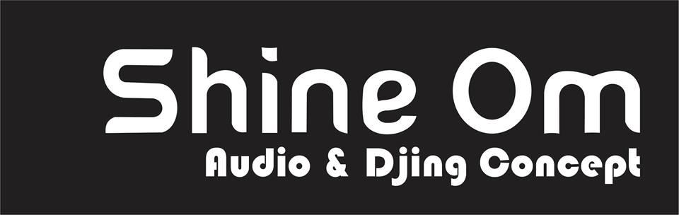 Shine Om Audio & Djing Concept