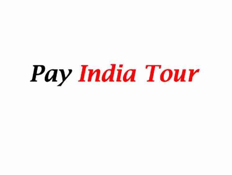 PAY INDIA TOUR
