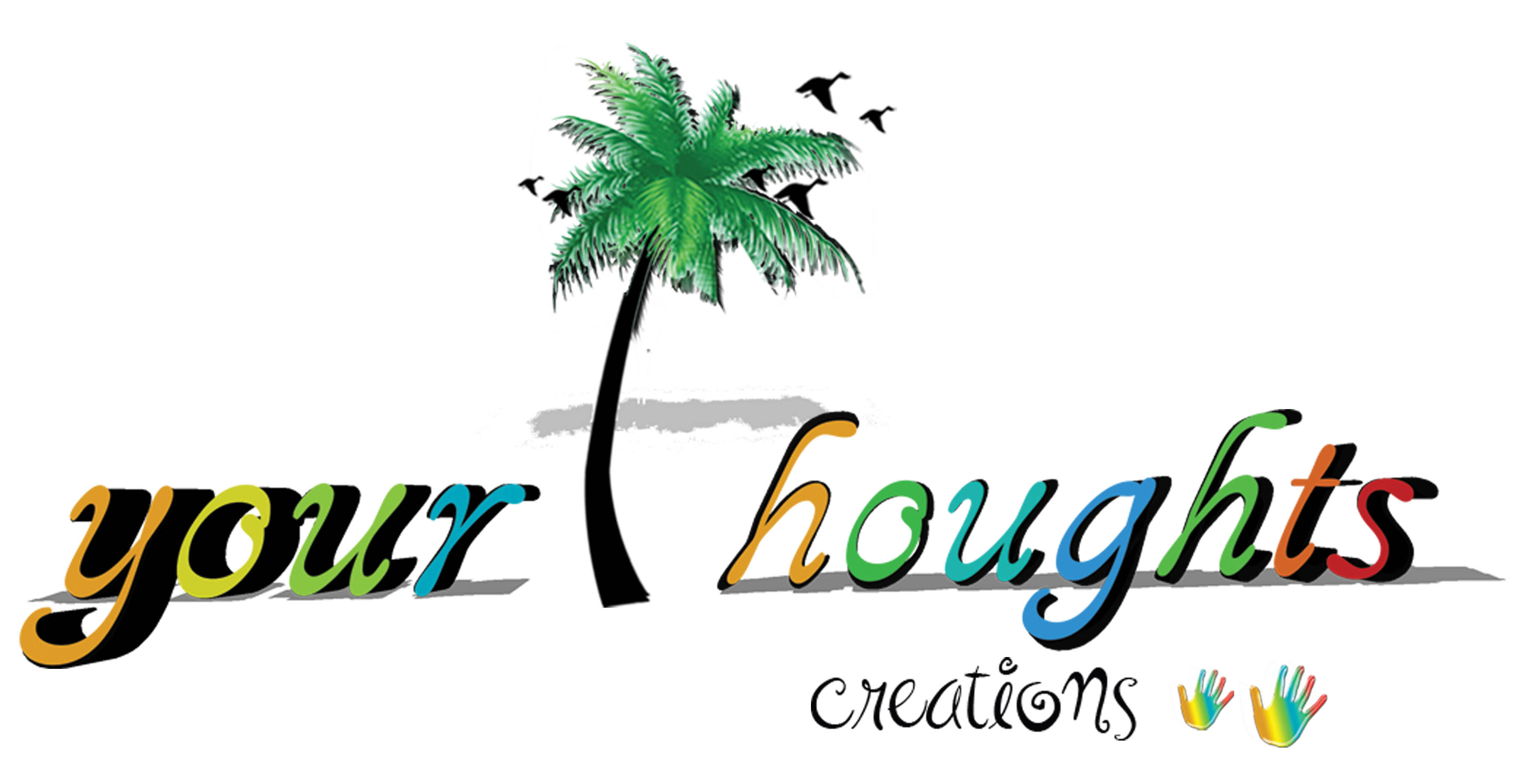Yourthoughts creations