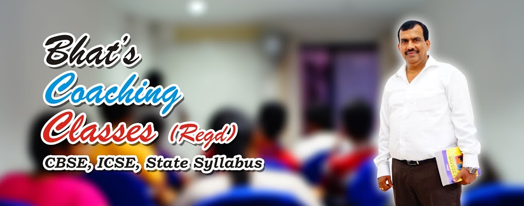 Bhats Coaching Classes