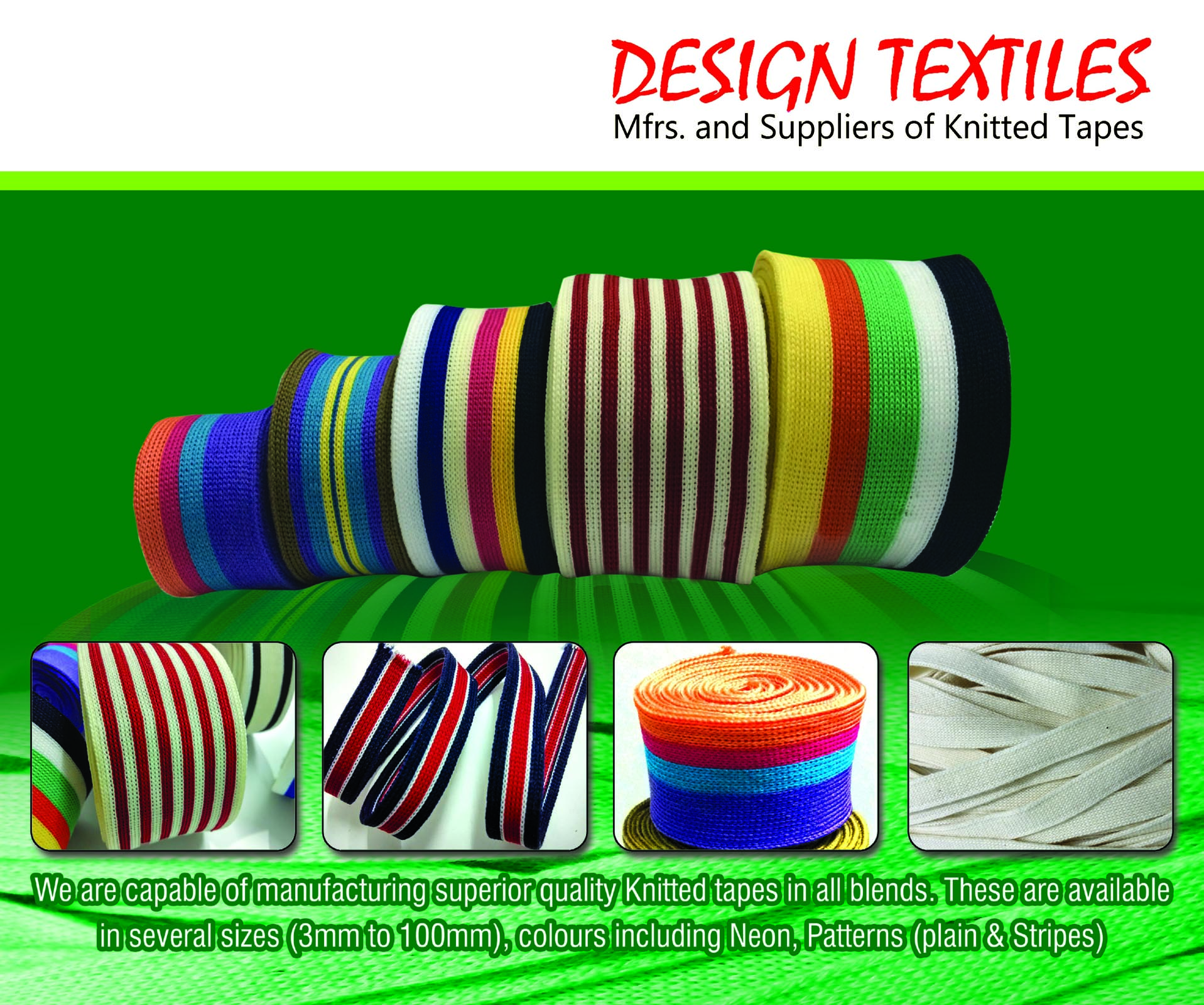 Design Textiles - Tape Manufacturers & Suppliers, Rope Manufacturers, Knitted Tape Manufacturers in Tirupur