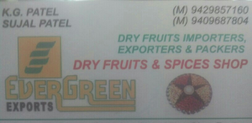 Evergreen Dry Fruits