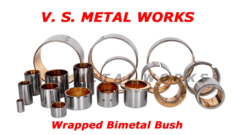 V.S. METAL WORKS, Bimetal Bush Manufacturer