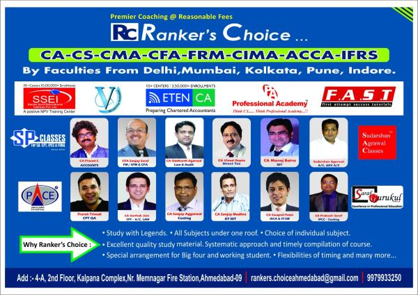 CA - CS - CMA - CFA- FRM - CIMA -ACCA -IFRS -CMA (US) Classes @ Rankers Choice call - 9979933250